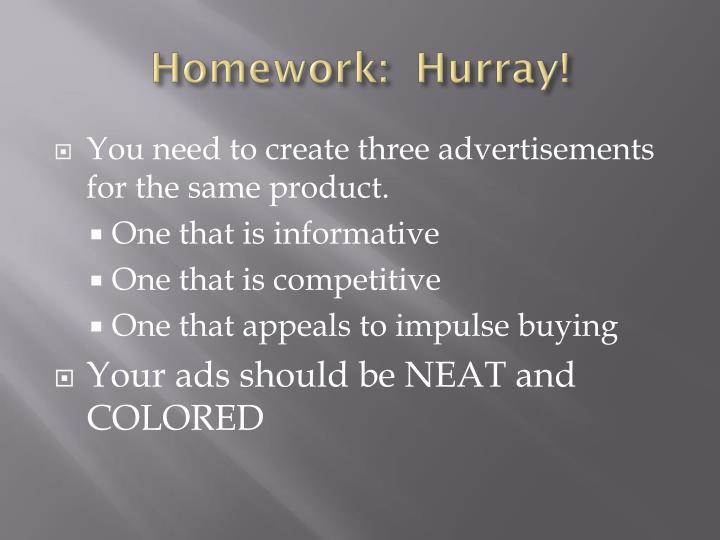Homework:  Hurray!