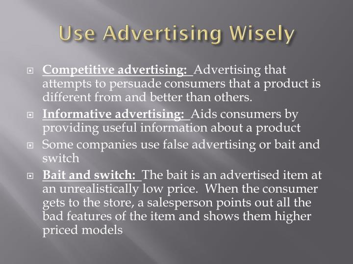 Use Advertising Wisely