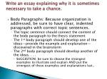 write an essay explaining why it is sometimes necessary to take a chance2