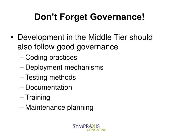 Don't Forget Governance!