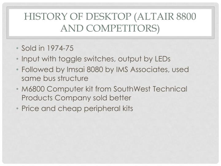 History of Desktop (Altair 8800 and competitors)