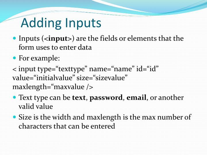 Adding Inputs