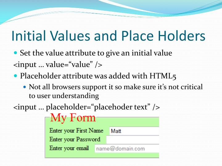 Initial Values and Place Holders