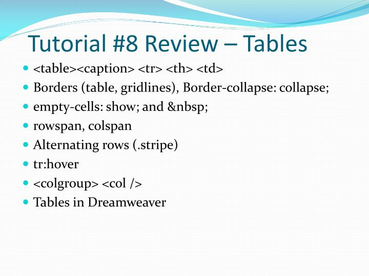 Tutorial #8 Review – Tables