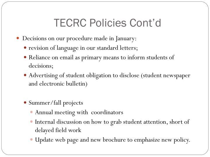 TECRC Policies Cont'd