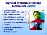 signs of problem drinking alcoholism cont d