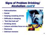 signs of problem drinking alcoholism cont d1