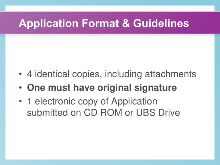 Application Format & Guidelines