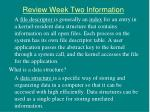 review week two information5