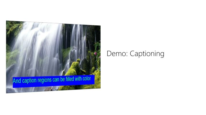 Demo: Captioning