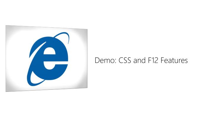 Demo: CSS and F12 Features