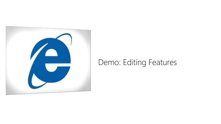 Demo: Editing Features