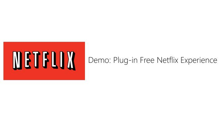 Demo: Plug-in Free Netflix Experience