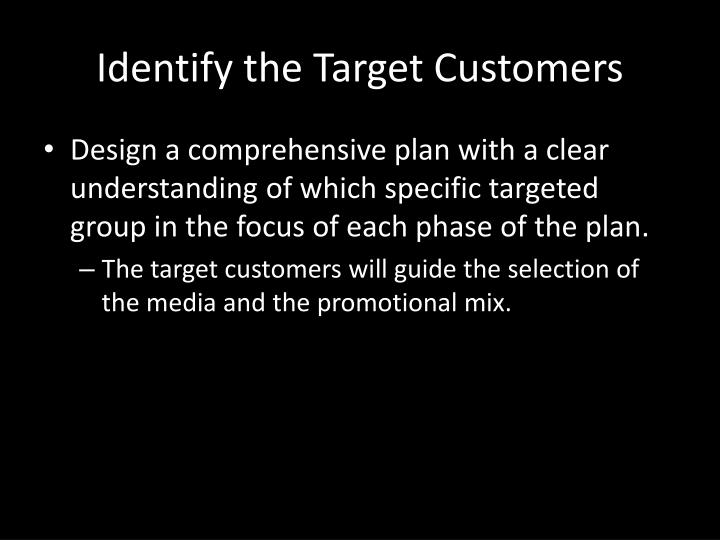 Identify the Target Customers
