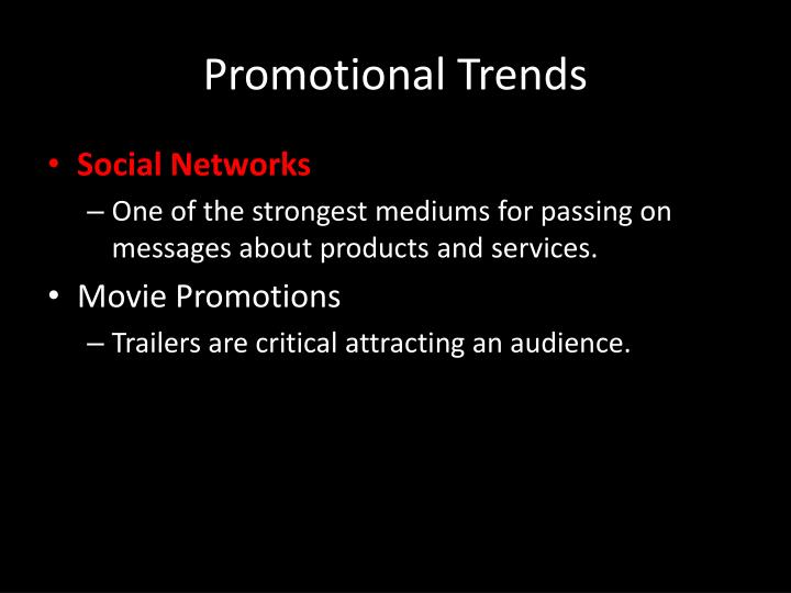 Promotional Trends