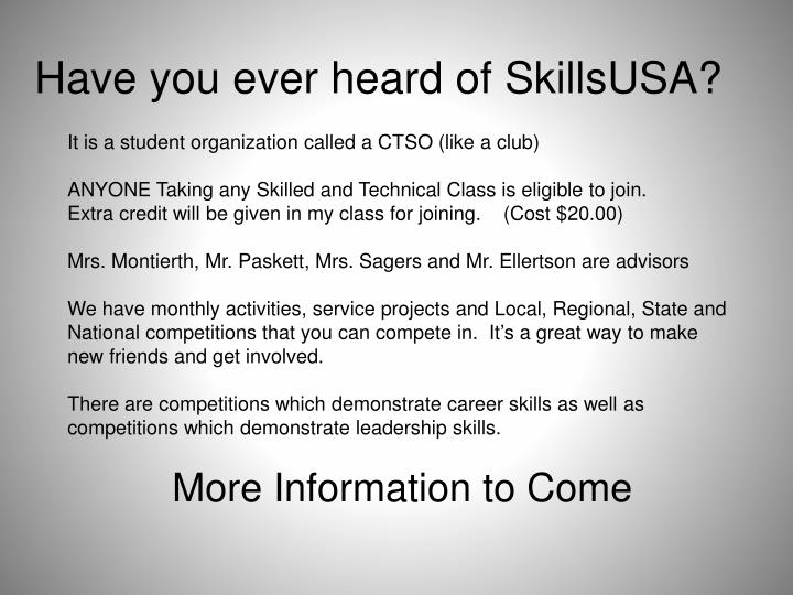 Have you ever heard of SkillsUSA?