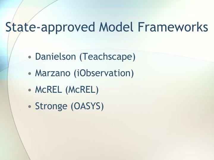 State-approved Model Frameworks