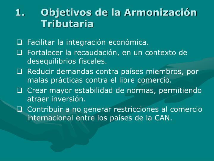 Objetivos de la Armonización Tributaria
