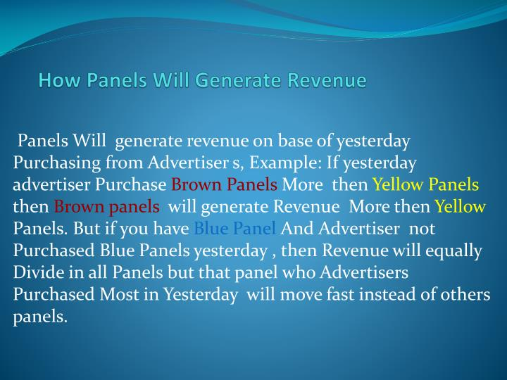 How Panels Will Generate Revenue