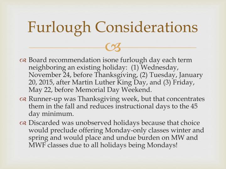 Furlough Considerations