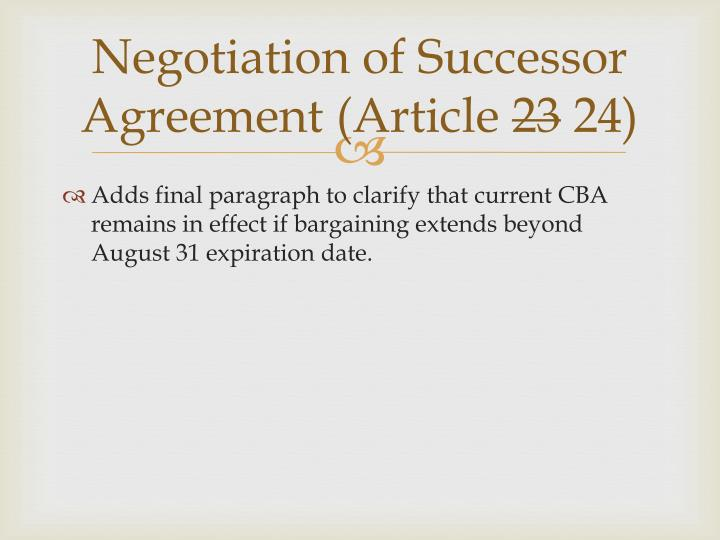 Negotiation of Successor Agreement (Article