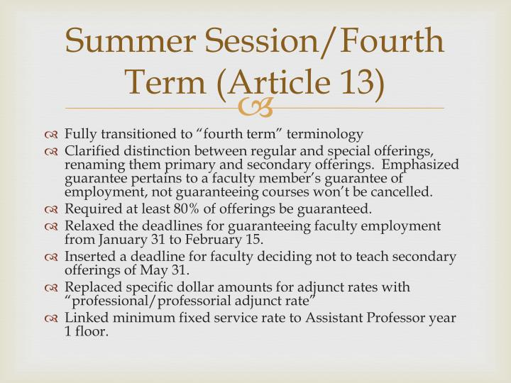 Summer Session/Fourth Term (Article 13)