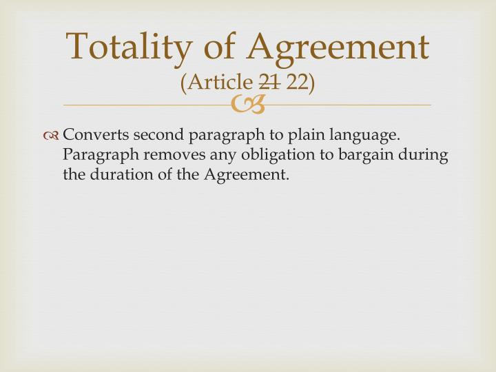 Totality of Agreement