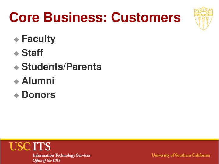 Core Business: Customers
