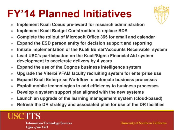 FY'14 Planned Initiatives