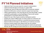 fy 14 planned initiatives
