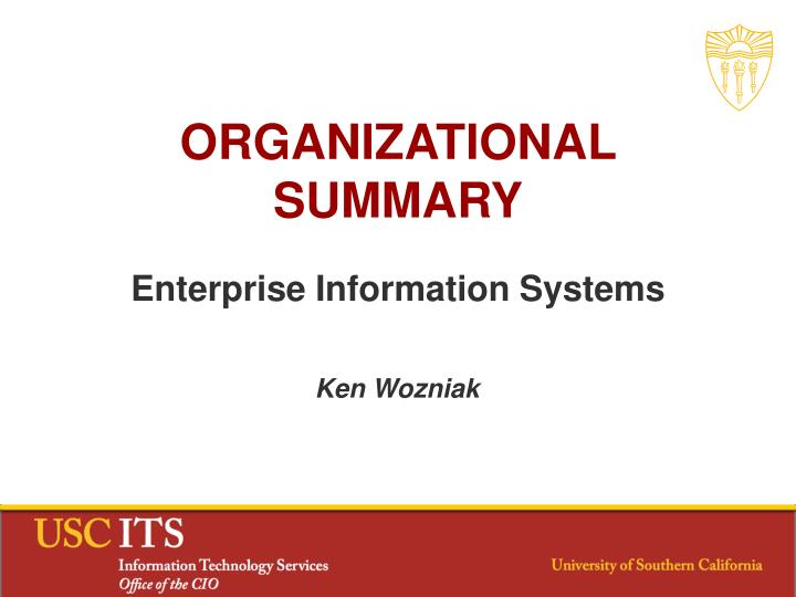 Organizational summary