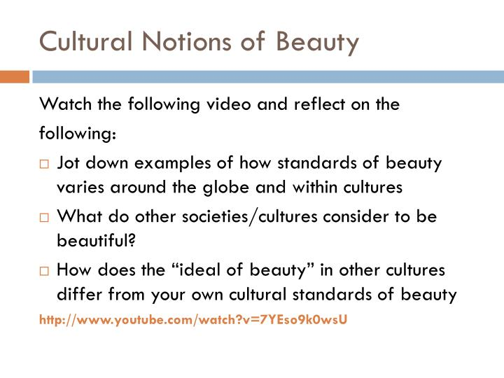 Cultural Notions of Beauty