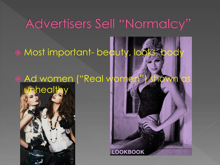 Advertisers sell normalcy