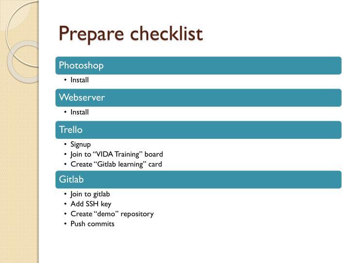 Prepare checklist