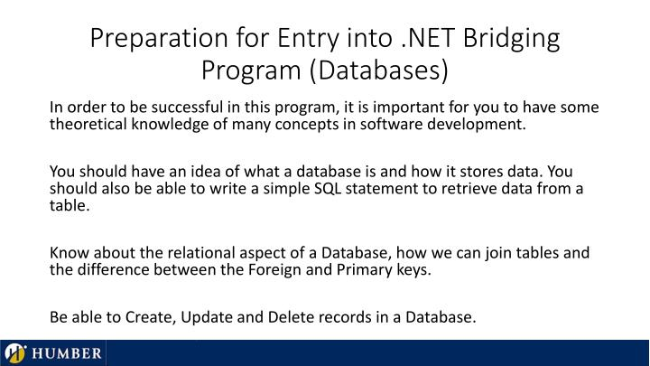 Preparation for entry into net bridging program databases