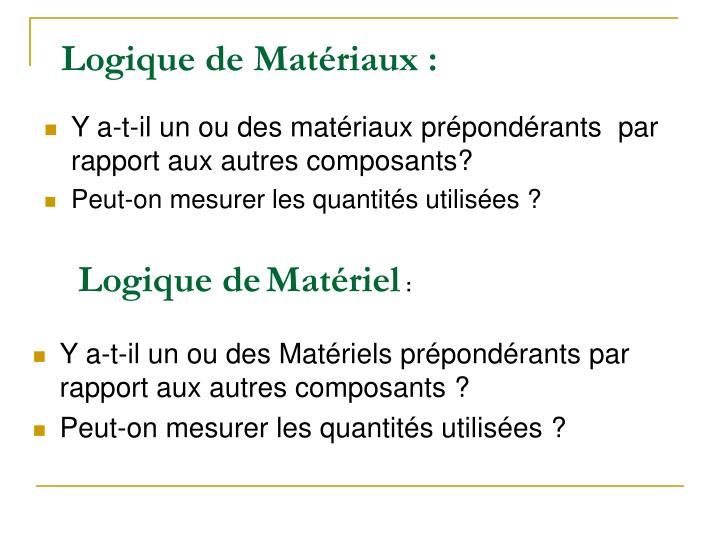 Logique de Matériaux: