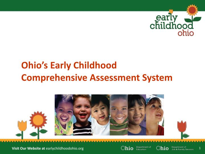 Ohio s early childhood comprehensive assessment system