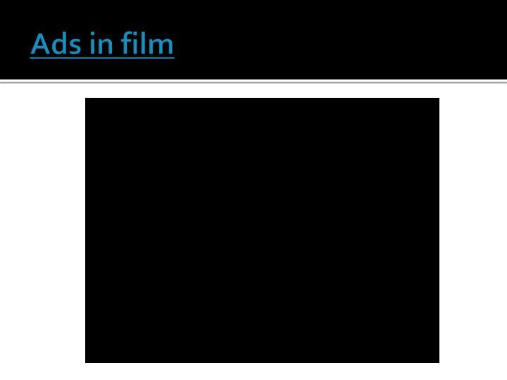 Ads in film