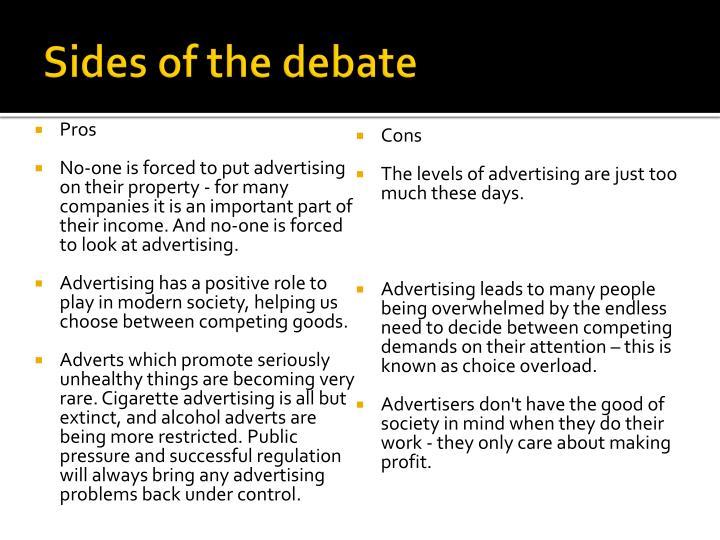 Sides of the debate