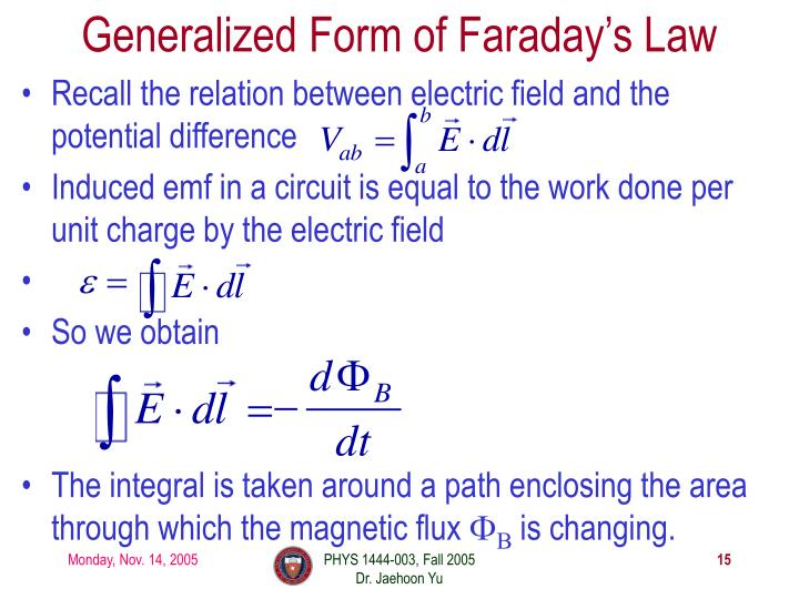 Generalized Form of Faraday's Law