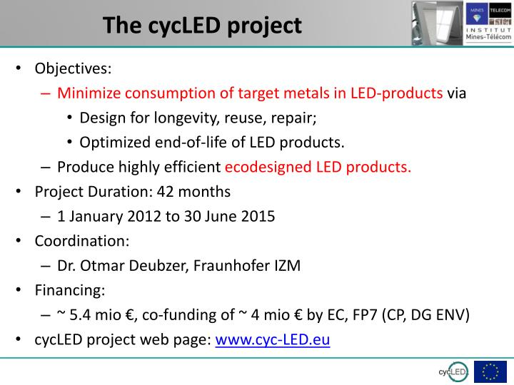 The cycLED project