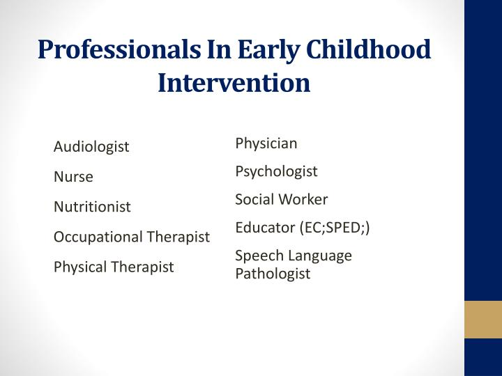 Professionals In Early Childhood Intervention