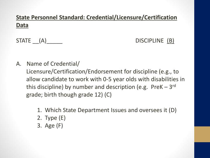 State Personnel Standard: Credential/Licensure/Certification Data