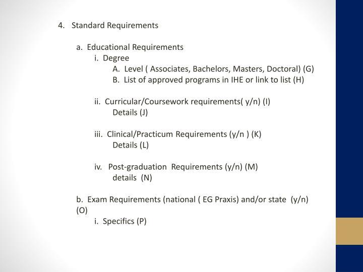 Standard Requirements