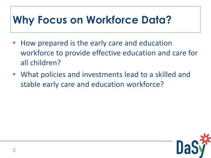 Why Focus on Workforce Data?