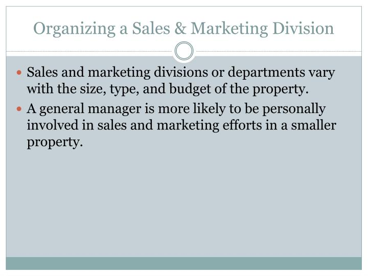 Organizing a Sales & Marketing Division