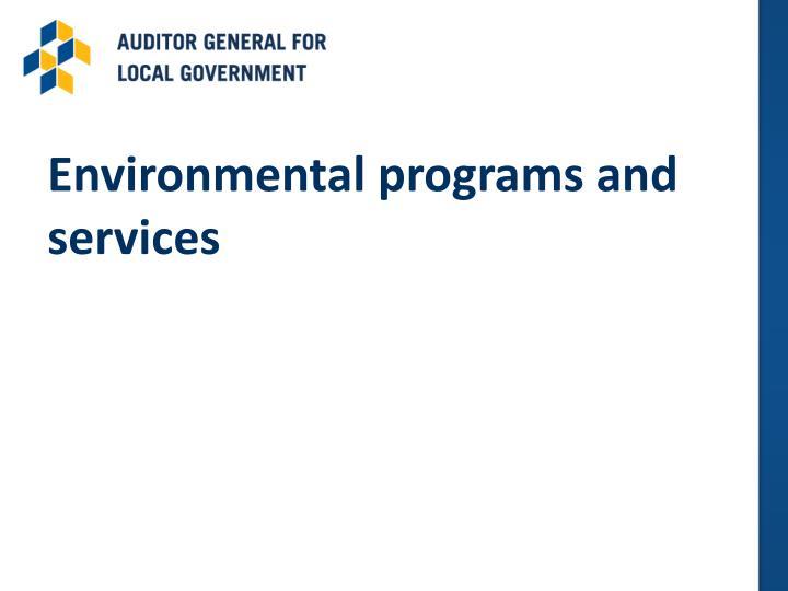 Environmental programs and services