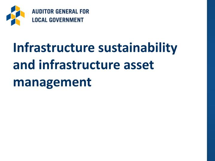 Infrastructure sustainability and infrastructure asset management