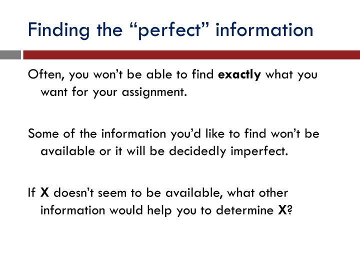 "Finding the ""perfect"" information"