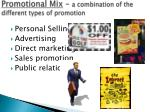 promotional mix a combination of the different types of promotion